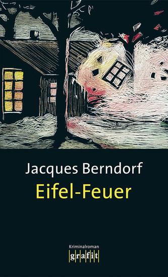 Eifel-Feuer - Der 5 Siggi-Baumeister-Krimi - cover