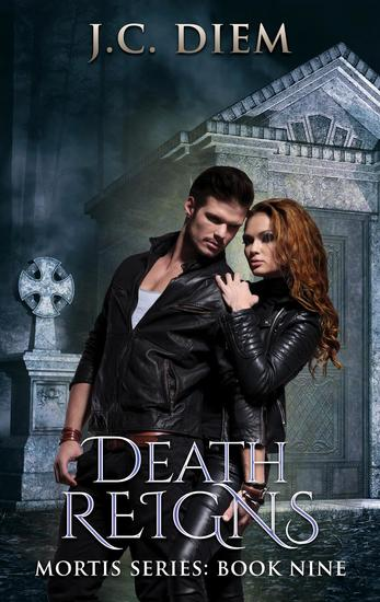 Death Reigns - Mortis Vampire Series #9 - cover