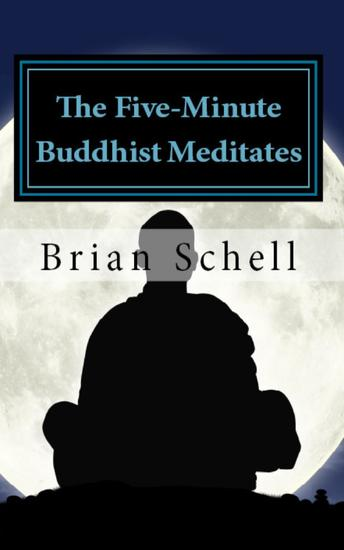 The Five-Minute Buddhist Meditates - The Five-Minute Buddhist #2 - cover