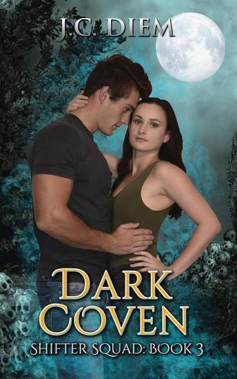 Dark Coven - Shifter Squad #3 - cover