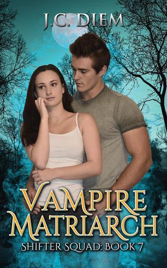 Vampire Matriarch - Shifter Squad #7 - cover