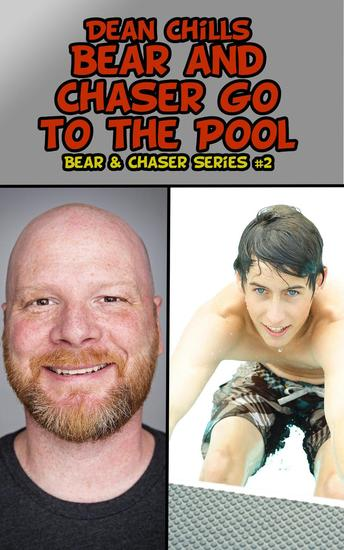 Bear and Chaser Go to the Pool - Bear and Chaser #2 - cover