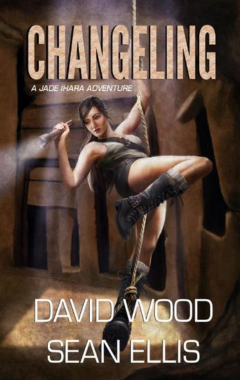 Changeling- A Jade Ihara Adventure - Jade Ihara Adventures #2 - cover