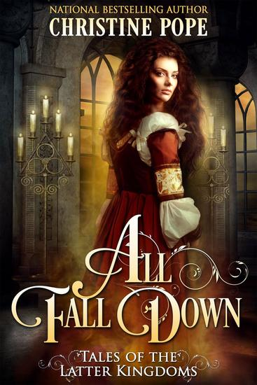 All Fall Down - Tales of the Latter Kingdoms #1 - cover