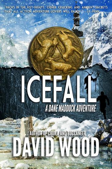 Icefall- A Dane Maddock Adventure - Dane Maddock Adventures #4 - cover