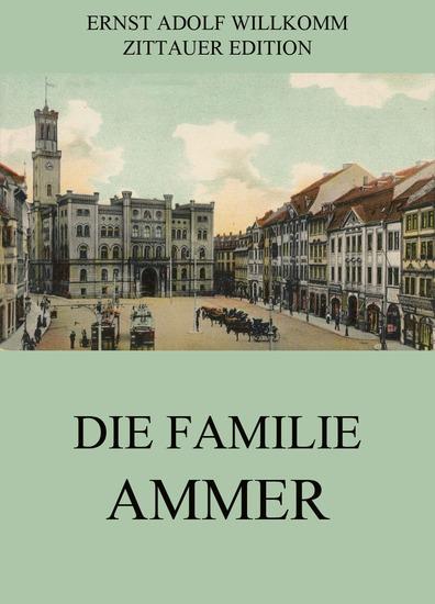 Die Familie Ammer - Erweiterte Ausgabe - cover