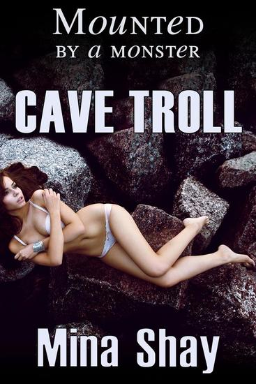 Mounted by a Monster: Cave Troll - cover