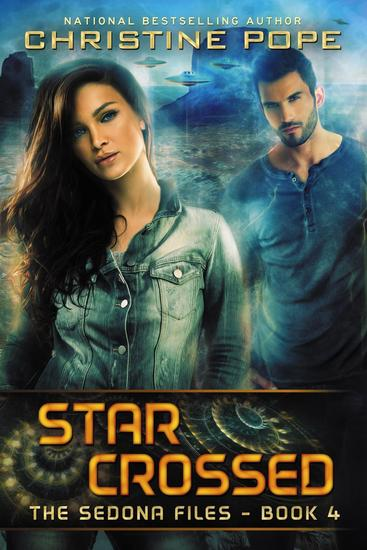 Star Crossed - The Sedona Files #4 - cover