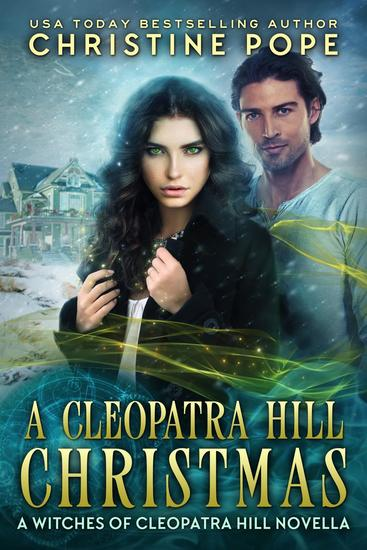A Cleopatra Hill Christmas - The Witches of Cleopatra Hill #7 - cover