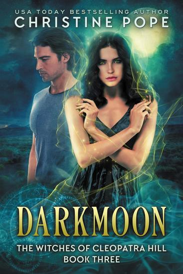 Darkmoon The Witches Of Cleopatra Hill 3 Read Book Online