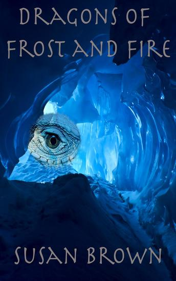 Dragons of Frost and Fire - Dragons of Earth Fire Water and Air #1 - cover