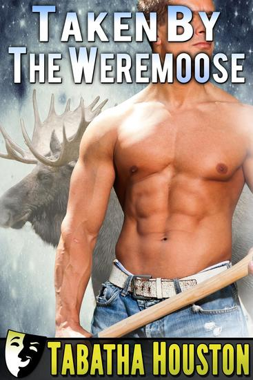 Taken By The Weremoose - cover