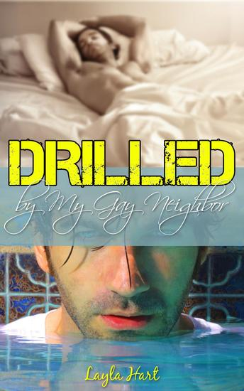 Drilled by My Gay Neighbor - cover