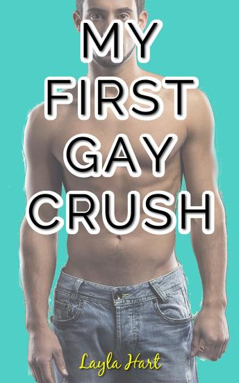 My First Gay Crush - cover