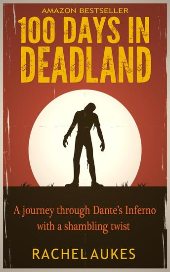 100 Days in Deadland - Deadland Saga #1 - cover