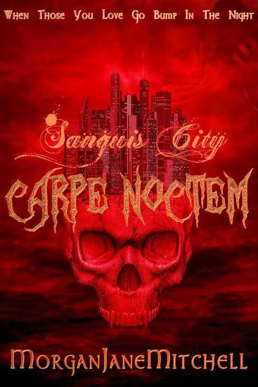 Carpe Noctem - Sanguis City #2 - cover
