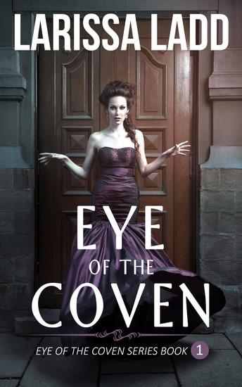 Eye of the Coven - Eye of the Coven Series #1 - cover