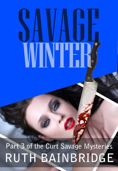 Savage Winter - The Curt Savage Mysteries #3 - cover