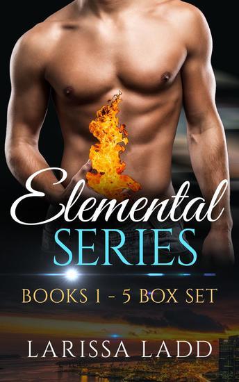 An Elemental Series Box Set: Books 1-5 - cover