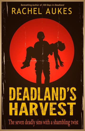 Deadland's Harvest - Deadland Saga #2 - cover