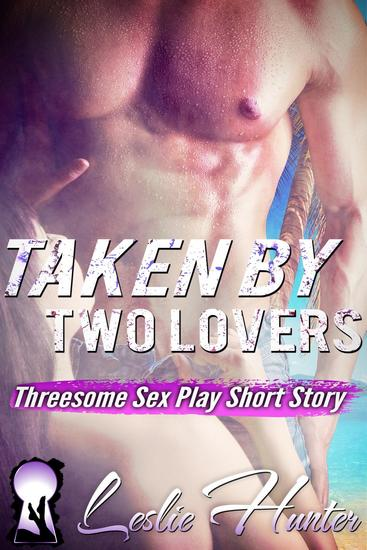 Taken By Two Lovers - cover