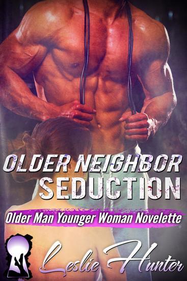Older Neighbor Seduction - cover