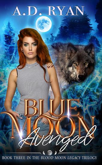 Blue Moon - Blood Moon Trilogy #3 - cover