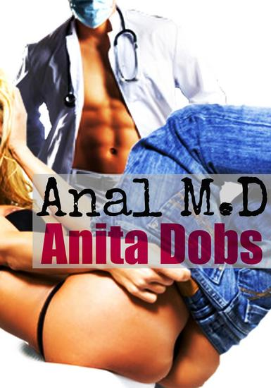 Anal MD (Anal Taboo Doctor Erotica) - cover