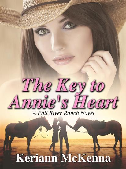 The Key to Annie's Heart - Fall River Ranch #1 - cover