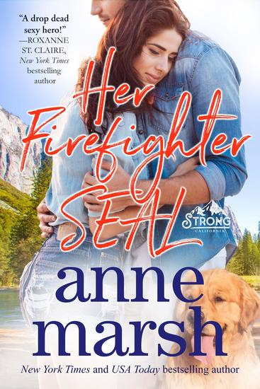 Her Firefighter SEAL - When SEALs Come Home #6 - cover