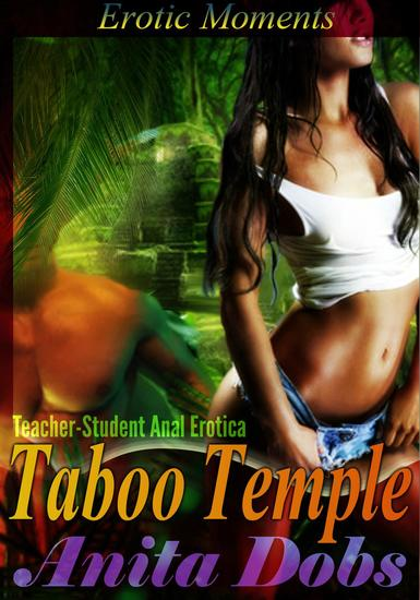 Taboo Temple - Erotic Moments (Teacher - Student Anal Erotica) - cover