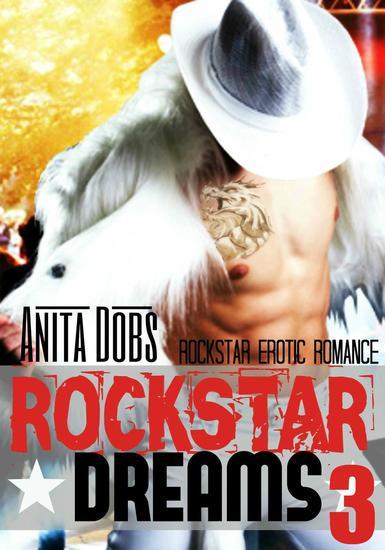 Rockstar Dreams (Rockstar Erotic Romance #3) - Rockstar Erotic Romance Series #3 - cover