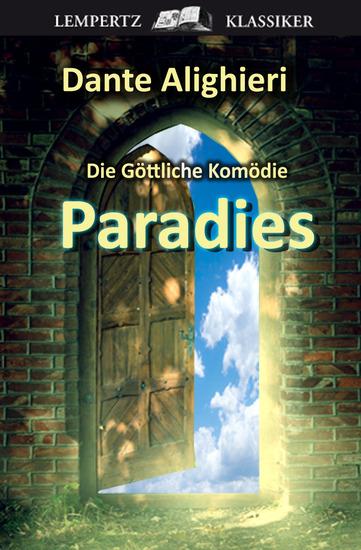 """Die Göttliche Komödie - Dritter Teil: Paradies - Original-Materialien zu """"Inferno"""" von Dan Brown - cover"""
