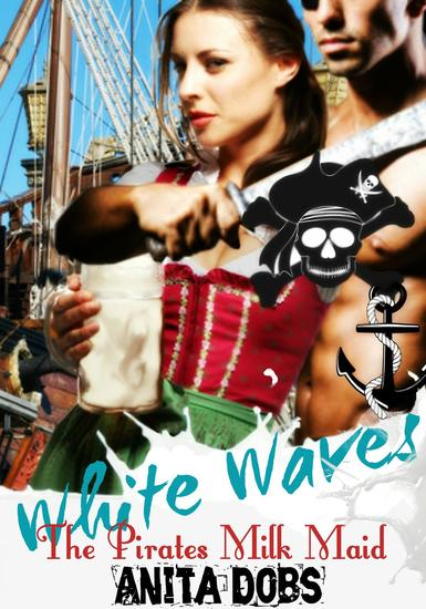 White Waves - The Pirates Milk Maid - cover
