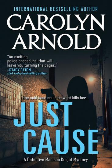 Just Cause - Detective Madison Knight Series #5 - cover