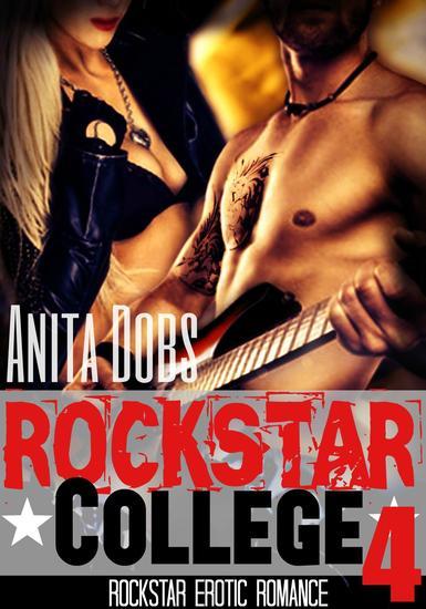 Rockstar College (Rockstar Erotic Romance #4) - Rockstar Erotic Romance Series #4 - cover