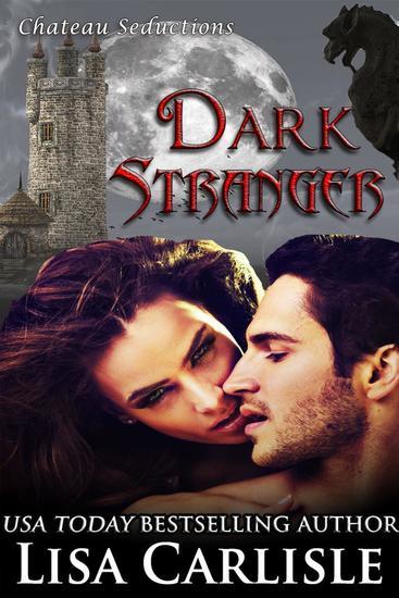 Dark Stranger - Chateau Seductions #3 - cover