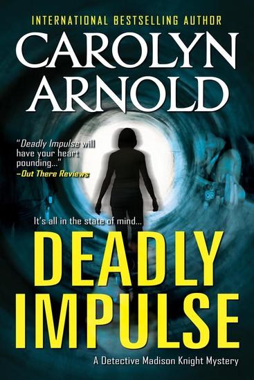 Deadly Impulse - Detective Madison Knight Series #6 - cover