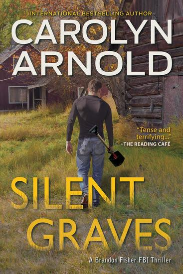 Silent Graves - Brandon Fisher FBI Series #2 - cover