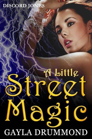 A Little Street Magic - Discord Jones #6 - cover