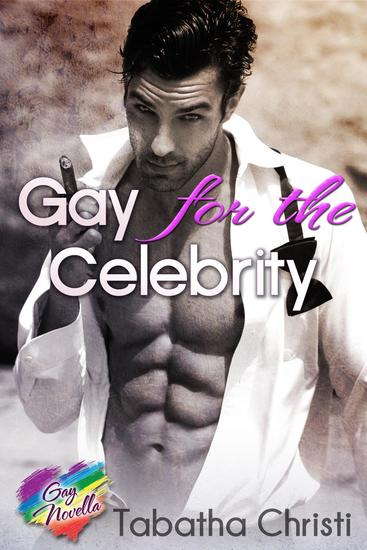 Gay For The Celebrity - cover