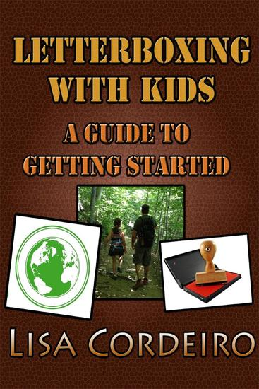 Letterboxing with Kids: A Guide to Getting Started - cover