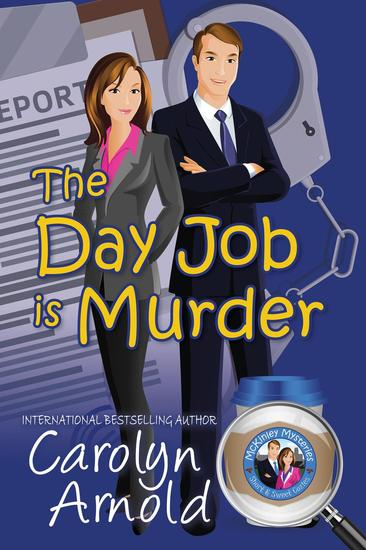 The Day Job is Murder - McKinley Mysteries #1 - cover