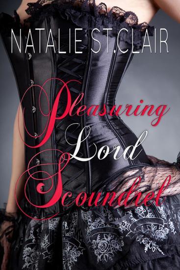 Pleasuring Lord Scoundrel - cover