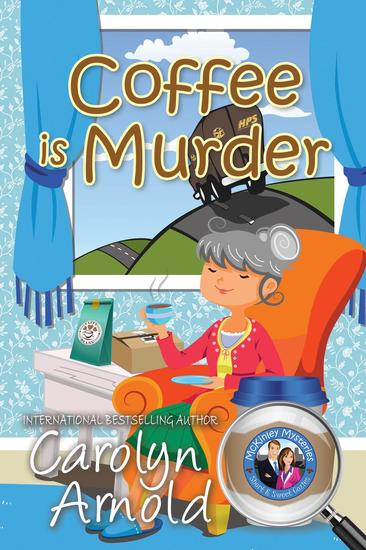 Coffee is Murder - McKinley Mysteries: Short & Sweet Cozies #9 - cover