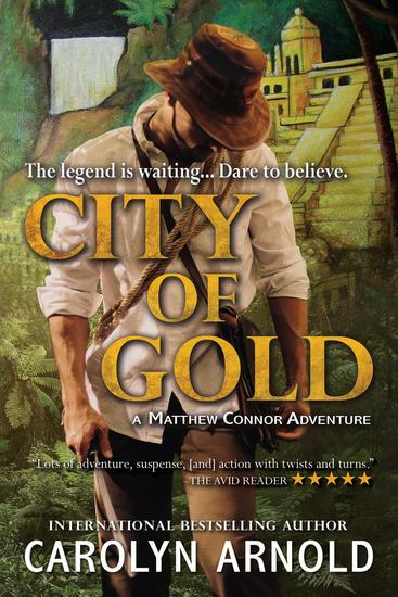City of Gold - Matthew Connor Adventure Series #1 - cover