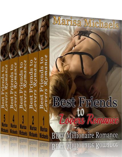 Best Friends to Lovers Romance: BBW Millionaire Romance (5 Book Boxed Set) - cover