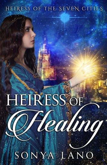 Heiress of Healing - Heiress of the Seven Cities - cover