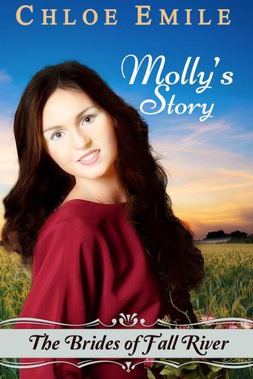 Molly's Story: Brides of Fall River - Fall River Saga #3 - cover