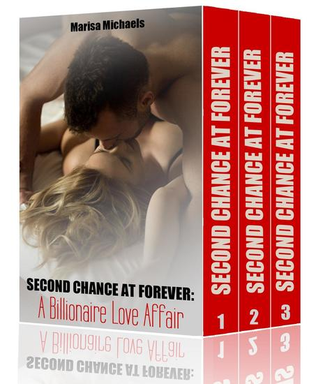 Second Chance at Forever: A Billionaire Love Affair (3 Book Boxed Set) - cover